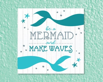 Be A Mermaid SVG, Be Mermaids SVG, Be Mermaids File, Be A Mermaid Sign, Sticker, Digital File, DXF, Print, Cut File, Printable, Vector
