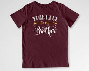 Thanksgiving Shirt Thankful T Shirt Sibling Gifts Holiday TShirt Big Brother Turkey Day Little Sister Bodysuit Youth Kids Tee TEP-135