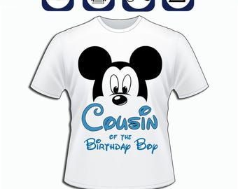diy Mickey Mouse Cousin of the Birthday Boy tshirt, Printable Mickey Mouse Cousin iron on, Disney Family tshirt, Disney Birthday Party