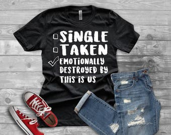 Emotionally Destroyed by This is Us Tee, This is Us, This Is Us Tee, Jack Pearson, Jack & Rebecca, This Is Us Quote