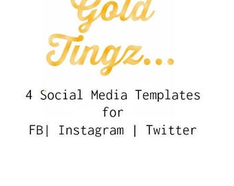 Gold Tingz Social Media Templates