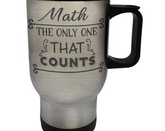 Math the only one counts Stainless S Travel 14oz Mug u140t