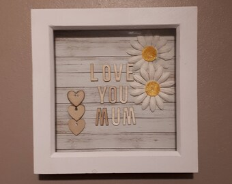 Love you mum frame
