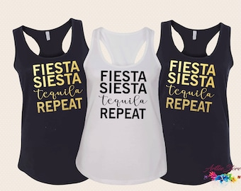 Fiesta Siesta Tequila Repeat, Bridesmaid, Bachelorette Party Shirts, Bride Tribe, Vacation Tank Top, Party Girl Shirt, Gift for Her, b2