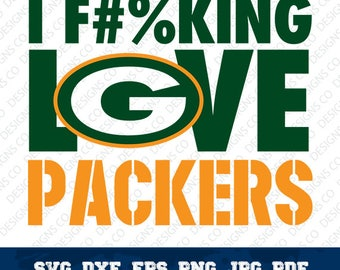 I F#%king love Packers,NFL,Football Team,Logo Silhouette,Green Bay Packers,Vector File,Cricut Design,svg-dxf-png,digital file,OUT-6