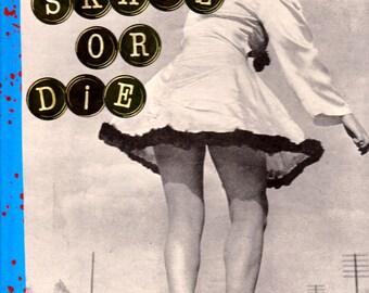 Skate Or Die  {Original Collage}