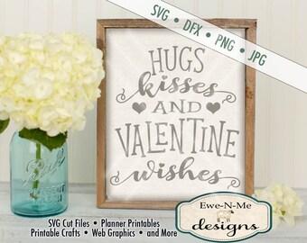 Valentine SVG - hugs kisses svg - hugs kisses & valentine wishes SVG cut file - valentine stencil - Commercial Use svg -  svg, dxf, png, jpg