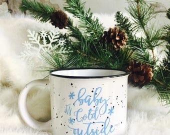 Baby It's Cold outside Campfire Mug,15 oz, Christmas Mug, Holiday gift, Mug,Christmas gift,Ceramic,, Coffee mug