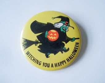 Halloween pin - Witching you a happy Halloween - 1979
