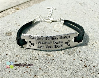 Just You Wait Bracelet, There's a Million Things I Haven't Done Hamilton Engraved Bracelet, Broadway, Alexander Hamilton Jewelry