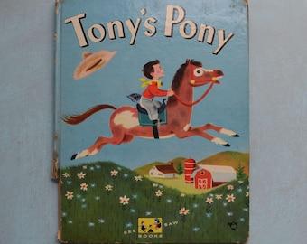 Vintage 1952 Tony's Pony See Saw Book