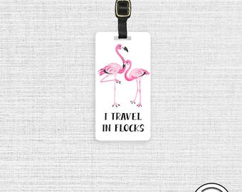 Flamingo Luggage Tag I Travel in Flocks Flamingo Metal Tag -  Custom Information Printed On Backs Single Tag