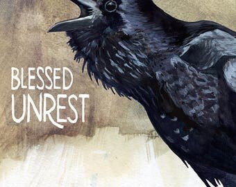 Blessed Unrest Print — Abacus Corvus