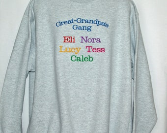 Great Grandpa's Gang Sweatshirt, Custom Grandparent Gift, Personalize With Names, Papa, Nina, Pops, No Shipping Fee, Ships TODAY, AGFT 1224