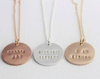 kindness matters inspirational necklace, I am enough, mantra jewelry, personalized silver gold or pink disc, quote jewelry, malisay designs