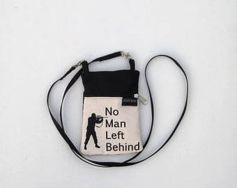 No Man Left Behind  Phone Purse or Water Bottle Purse