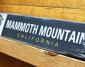 Mammoth Mountain Ski Resort Sign, Handcrafted Rustic Wood Sign, Ski Resort Sign, Mountain Decor for Home and Cabin, 1108