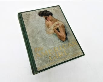 Antique American Girl Book | Howard Christy Book | 1906 First Edition | American Beauty