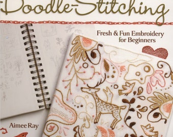 Doodle Stitching Fun & Fresh Embroidery for Beginners patterns by Aimee Ray hand sewing