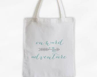 Onward to the Next Adventure Cotton Canvas Tote Bag with Arrow - Custom Travel Bag in Light Teal and Gray (3023)
