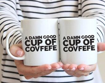 Covfefe Mug, #covfefe, Covfefe Twitter, Covfefe Gift, Feminist Mug, Political Humor, Funny Coffee Mugs, Sarcastic Mugs, Gifts for Dad