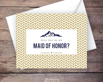 Printable Will You Be My Maid of Honor Card, Mountain, Gold, Instant Download Card, Will You Be My Bridesmaid, Wedding Card – Heather