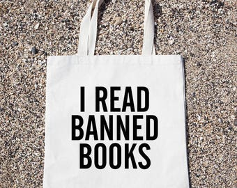 I Read Banned Books Tote Bag Gift For Reader Funny Canvas Bag, Canvas Tote Bag, Shopping Bag, Grocery Bag, Funny Reusable Cotton Bag