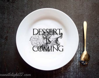 Dessert Is Coming, Ghost, Wolf, GOT, Inspired, Game Of Thrones, GOT Gift, Ceramic Plate
