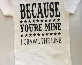 Baby boy baby girl bodysuit- I Crawl the line baby - Johnny Cash baby - I walk the line baby - newborn baby -