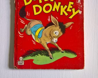 Dipsy Donkey by Johnnie Laurence --- VIntage 1940's 1950's Children's Picture Book --- Friendly Animal Friend Early Readers Bedtime Story