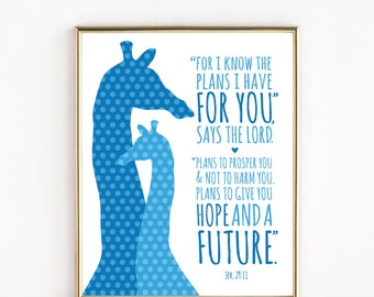 For I Know The Plans I Have For You | Jeremiah 29:11  | Christian Scripture Giraffe Nursery Art | 8x10 Print