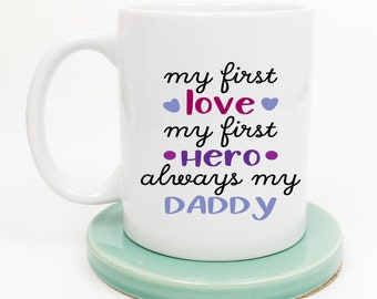 Mug for Daddy, Fathers Day Gift for Dad, Gift from Daughter, Gift from Son, Daddy Mug, New Dad, Gift for Father, Gift from Child, Easter