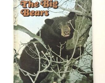 The Bigs Bears by Fred Johnson / Vintage Ranger Rick's Best Friends Book / Vintage Children's Book / Homeschool Book / National Wildlife Fed