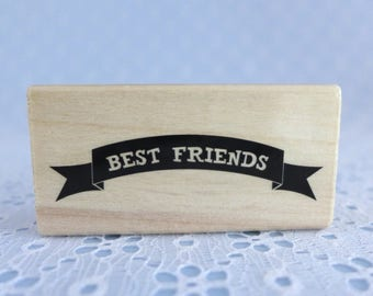 Best Friends Craft Stamp, Wood Mounted Rubber Stamp, Best Friends Banner, Paper Crafts, Scrapbooking Supply