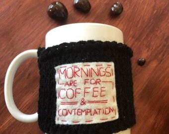 Hand Knit Cup Cozy, Stranger Things, Hopper, Mornings are for Coffee and Contemplation