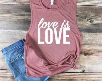 Love is Love Shirt/ Love is Love Tank Top/ Gay Pride Tank Top/ Muscle Tank/ Lesbian Shirt/ LGBT/ Equality Shirt/ Gay Marriage/ Gay Shirt