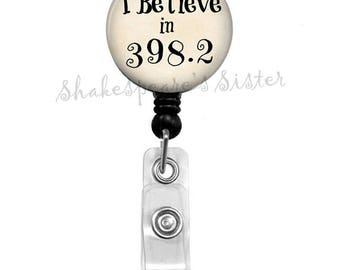 Retractable Badge Holder - I Believe in 398.2 - Dewey Decimal System - Badge Reel - ID Holder