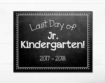 Last Day of School Chalkboard Sign / Jr. Kindergarten / Last Day of School / Back to School Sign / 8.5x11 DIGITAL Printable JPEG White