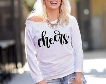 Cheers T Shirt, Cheers Shirt, Cheers Sweatshirt, New Years Sweatshirt, Bachelorette Shirt, Bachelorette Party Shirt, New Years Eve Shirt