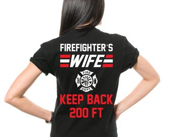 Firefighter's Wife T-Shirt Gift For Wife Funny Graphic Humor Tee Shirt