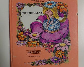 Thumbelina by Rex Irvine A Superscope Tele-Story Book 1975 Vintage Kids Hardcover