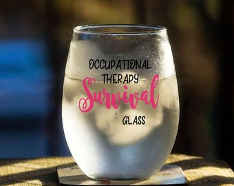 Funny Medical Gift, Occupational Therapy Survival Glass, Funny Therapist Glass, Medical Student Gift, Intern Student Gift Idea, Occupational