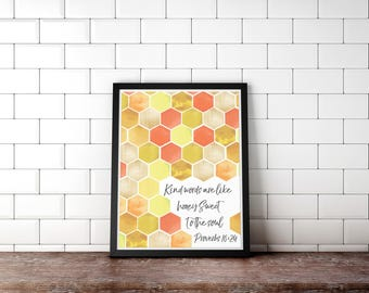 Scripture Printable - Christian Decor - Bible Verse - Proverbs 16:24 - Kind words are like honey sweet to the soul - Digital Scripture Art