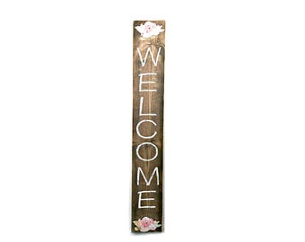 Tall Welcome Sign - Front Porch Welcome Sign - Welcome Sign - Outdoor Welcome Sign - Floral Decor - Porch Sign - Front Porch Decor - Sign