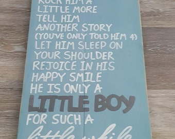 Little Boy Little Girl Hold A Little Longer Rock More Tell One More Story They Are Little For Such A Little While Rustic Wood Sign