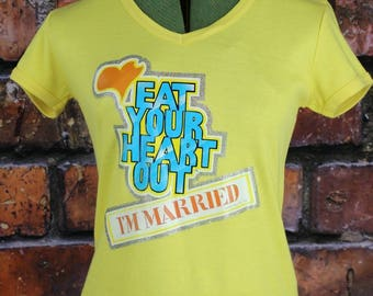 Eat Your Heart Out I'm Married Vintage 70s Glitter T-Shirt