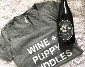 Wine + Puppy Cuddles Tee or Tank // gifts for her // wine tank // dog mom gift // animal lover // furmama // furbaby // adulting / puppy mom