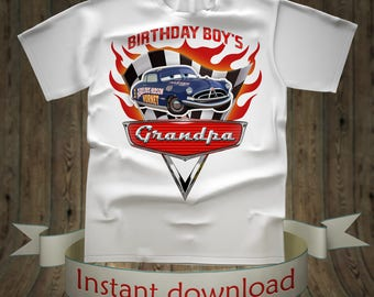 Disney Cars Birthday boy Grandpa shirt Lightning McQueen Tee Tees T-Shirt Cars Printables tshirt iron on transfer birthday party for girl