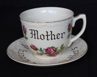 Vintage Mother's Day Cup and Saucer, Norleans Japan, Meito, Every Day is Mother's Day, Pink Roses (C240)