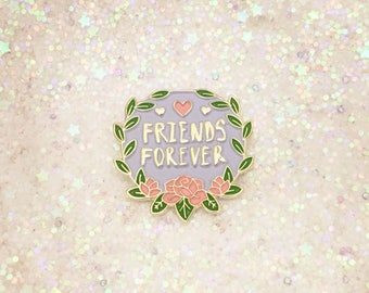 Friends Forever friendship pin